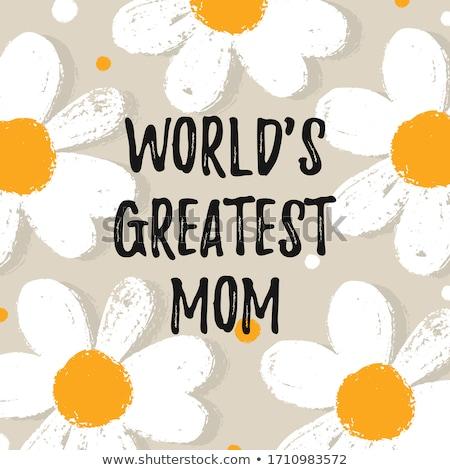 Legnagyszerűbb anya boldog anyák napját kézzel készített kalligráfia anyák Stock fotó © Zsuskaa