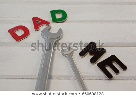 Wrench, screwdriver with text dad and me Stock photo © wavebreak_media