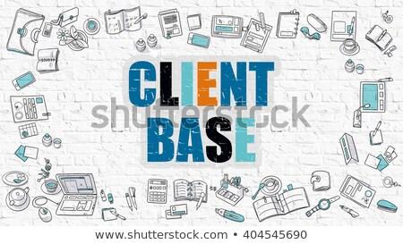 Client Base Concept. Multicolor on White Brickwall. Stock photo © tashatuvango