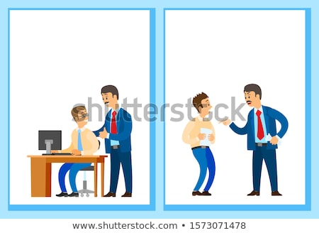 Good and Bad Job Posters, Chief Executive Angry Stock photo © robuart