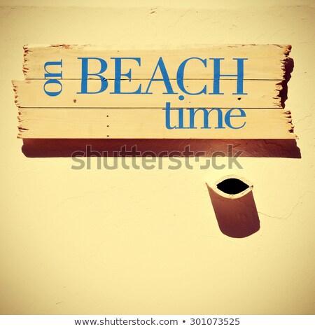 Tabelasını metin plaj zaman Retro bakmak Stok fotoğraf © nito