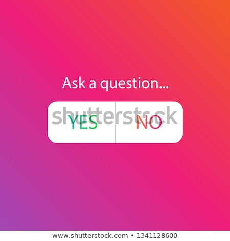 Stock photo: Yes|No message