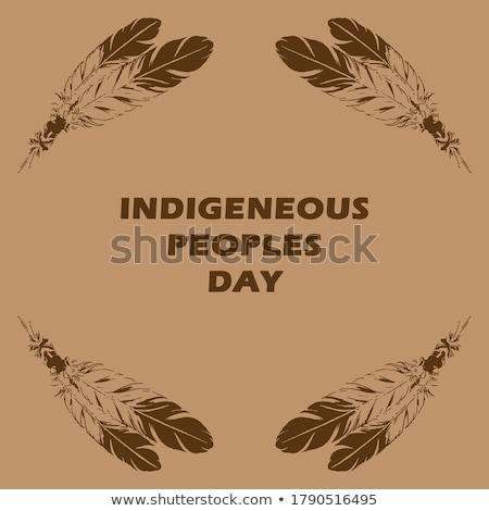 9 august indigenous people stock photo © olena