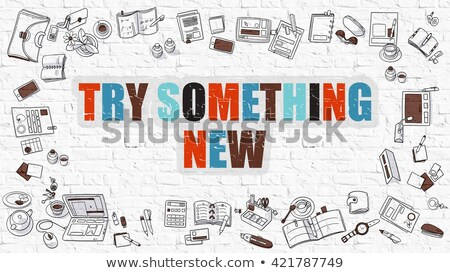 Try Something New Concept with Doodle Design Icons. Stock photo © tashatuvango
