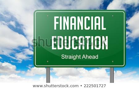 Financial Education on Highway Signpost. Stock photo © tashatuvango