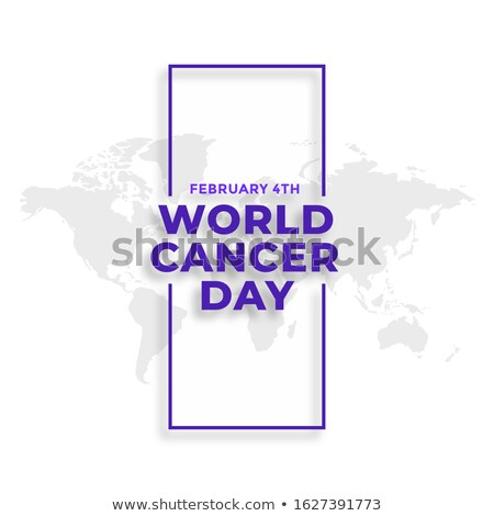 world cancer day february 4th event poster design Stock photo © SArts