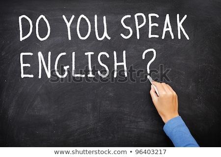 do you speak english on black board stock photo © fuzzbones0