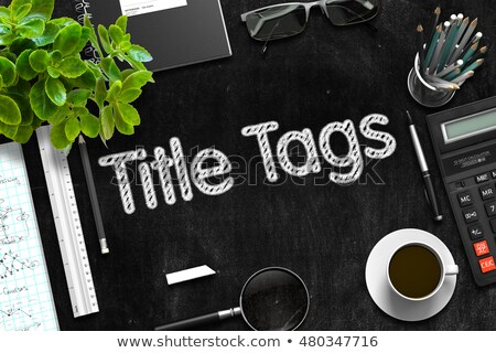 Cím címkék fekete tábla 3D renderelt kép Stock fotó © tashatuvango