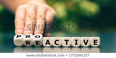 Proactive or reactive, concept of choice Stock photo © stevanovicigor