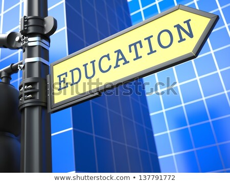 Education Concept. 'Business Education' Roadsign. stock photo © tashatuvango