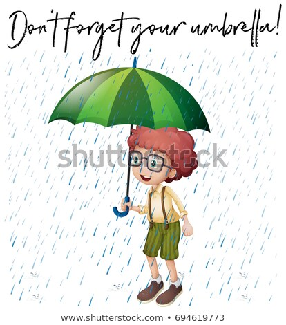 Boy with green umbrella and phrase don't forget your umbrella Stock photo © colematt