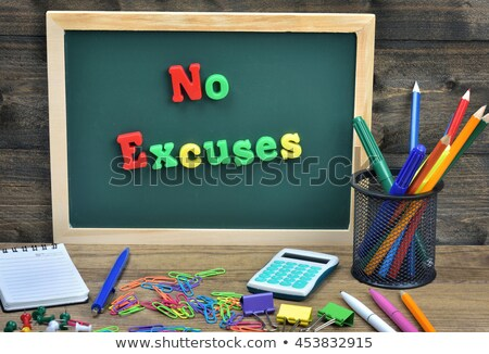 No Excuses text on school board Stock photo © fuzzbones0