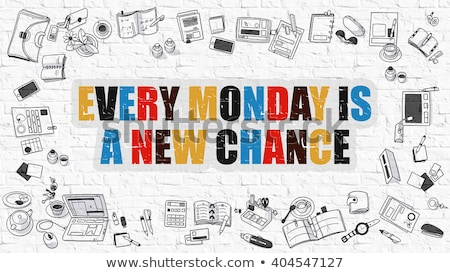 Every Monday is a New Chance on White Brick Wall. Stock photo © tashatuvango