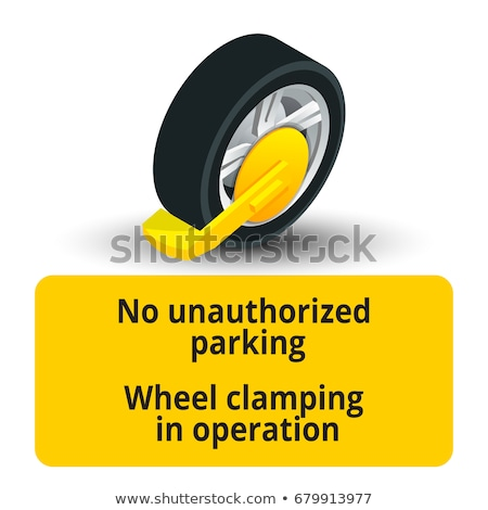 Wheel clamping in operation road sign - parking clamp warning sy Stock photo © gomixer
