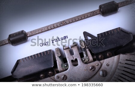 Know The Rules Typewriter Stock photo © ivelin