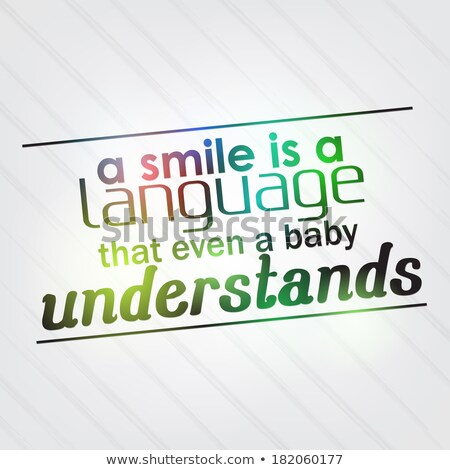 Smile is a language that even a baby understands Stock photo © maxmitzu
