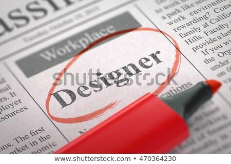 product designer wanted 3d stock photo © tashatuvango