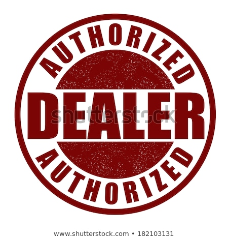 Authorized Dealer or Retailer Certification. Stock photo © olivier_le_moal