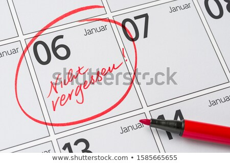 Save the Date written on a calendar - January 06 Stock photo © Zerbor