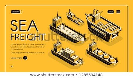 Víz szállítás teher szállítmány tenger szett Stock fotó © robuart