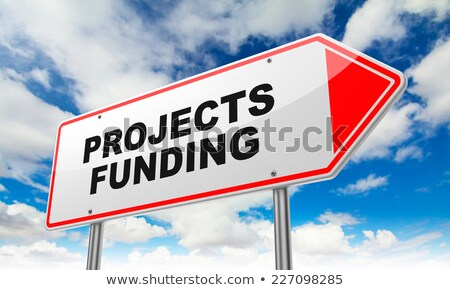 Projects Funding on Red Road Sign. Stock photo © tashatuvango