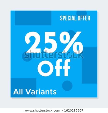 specjalny · zniżka · 25 · promo · internetowych - zdjęcia stock © robuart