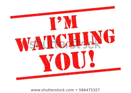 im watching you stock photo © photography33