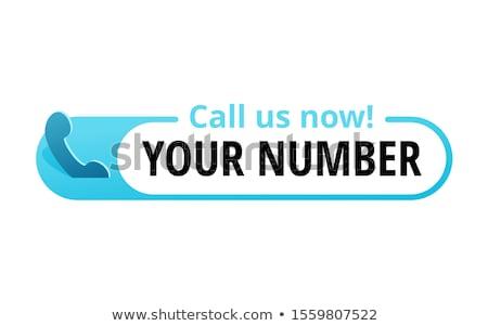 Call now message Stock photo © fuzzbones0