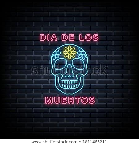 nap · halott · neonreklám · mexikói · ünnep · promóció - stock fotó © Anna_leni