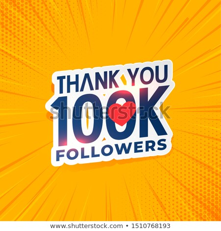 100k social media network followers yellow background Stock photo © SArts