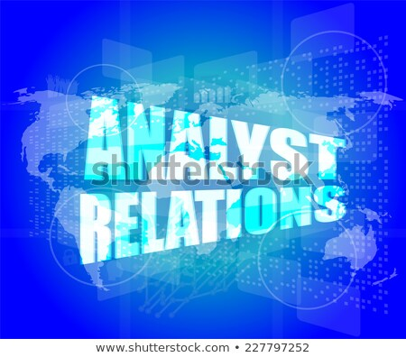 analyst relations words on digital screen Stock photo © fotoscool