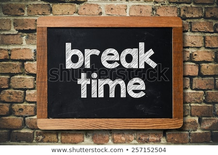time for a break on chalkboard stock photo © tashatuvango