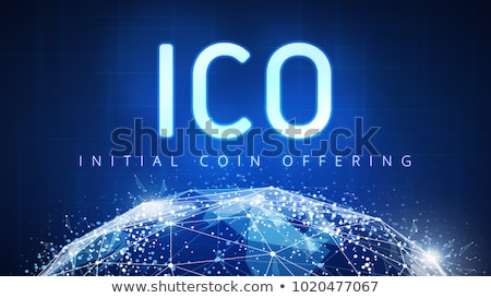 ICO - Initial Coin Offering Stock photo © ivelin