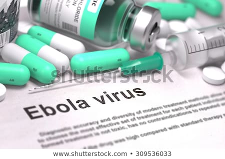 Diagnosis - Ebola virus. Medical Concept. Stock photo © tashatuvango