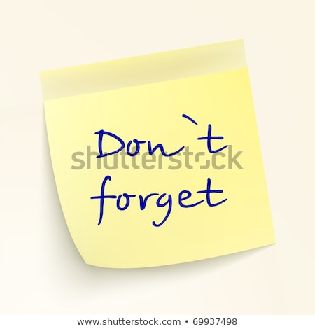 Don't forget. EPS 8 Stock photo © beholdereye