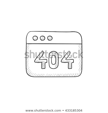 Browser window with inscription 404 error hand drawn outline doodle icon. Stock photo © RAStudio