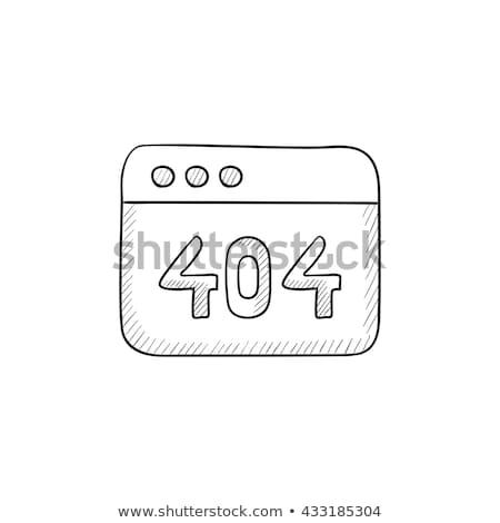 Böngésző ablak felirat 404 hiba kézzel rajzolt Stock fotó © RAStudio