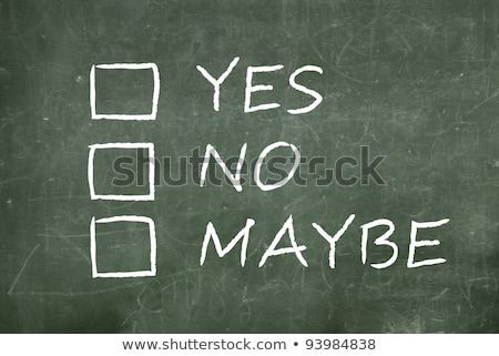 Crossing out No and writing Yes on a blackboard. Stock photo © latent