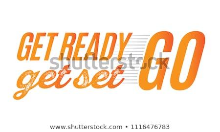 get set... Stock photo © smithore