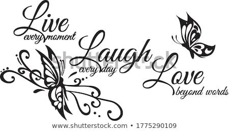 Vivere ridere amore motivazionale citare Foto d'archivio © mcherevan