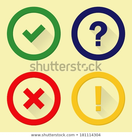 Icons tick & cross & exclamation point Stock photo © Oakozhan