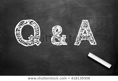 Writing Q&A, Questions and Answers on a blackboard. Stock photo © latent