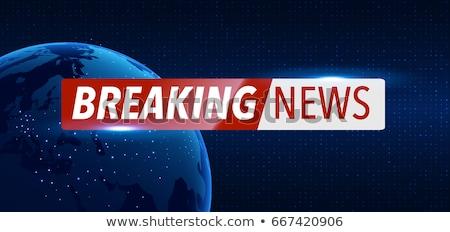 Rendkívüli hírek világtérkép üzlet fény technológia háttér Stock fotó © SArts