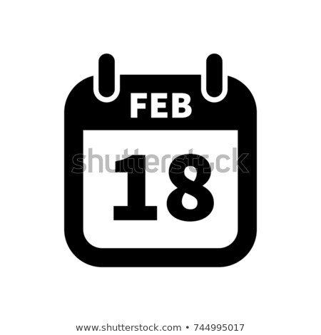 Simple black calendar icon with 18 february date isolated on white Stock photo © evgeny89