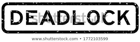 DEADLOCK Stock photo © chrisdorney
