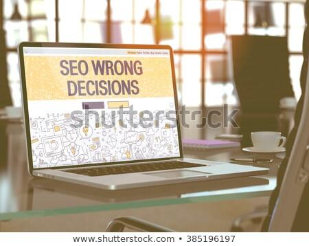SEO Wrong Decisions Concept on Laptop Screen. Stock photo © tashatuvango