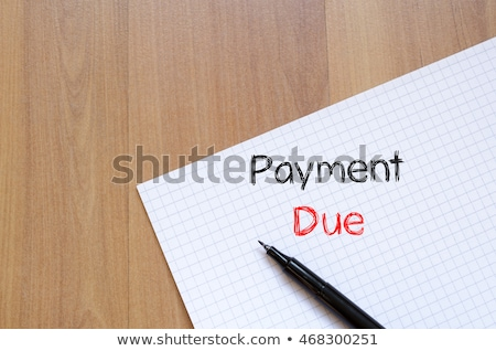 payment due message stock photo © fuzzbones0