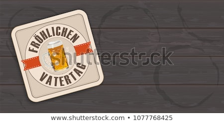beer coaster froehlichen vatertag transparent stock photo © limbi007