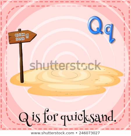 Flashcard letter Q is for quicksand Stock photo © bluering