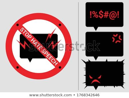 Pas haine signes vecteur discours Photo stock © beaubelle